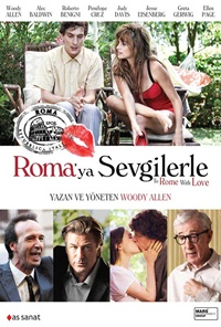 To Rome With Love / Roma'ya Sevgilerle